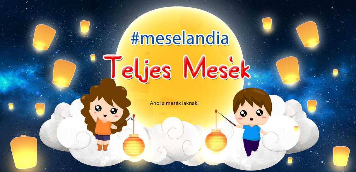 MeseLandia - Ahol a mesék laknak